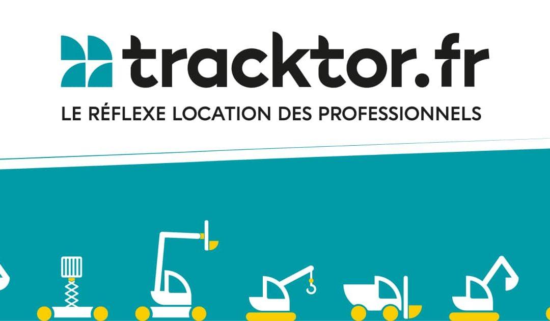 Tracktor une plateforme de location pour les professionnels du BTP